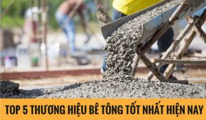 thuong-hieu-be-tong-chat-luong